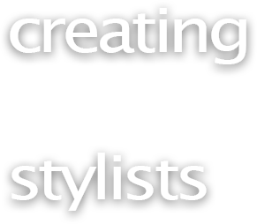creating stylists